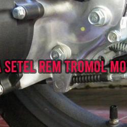 Cara Setel Rem Tromol Motor Penyebab Rem Blong