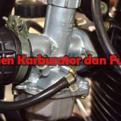 Komponen Karburator dan Fungsinya