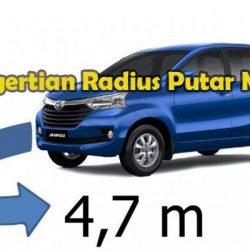 Pengertian Radius Putar Mobil Beserta Model