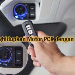Cara Menghidupkan Motor PCX dengan Smart Key