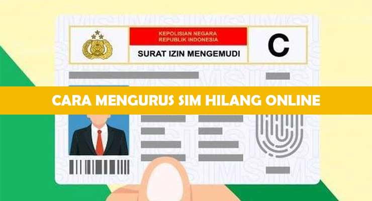 Cara Mengurus SIM Hilang Online