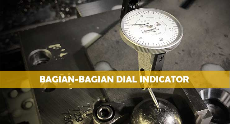 Bagian Bagian Dial Indicator