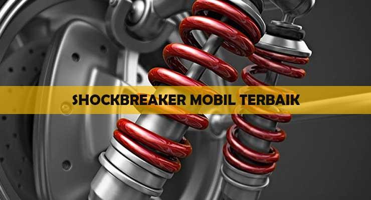 Shockbreaker Mobil Terbaik