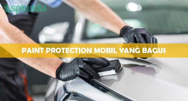 PAINT PROTECTION MOBIL YANG BAGUS
