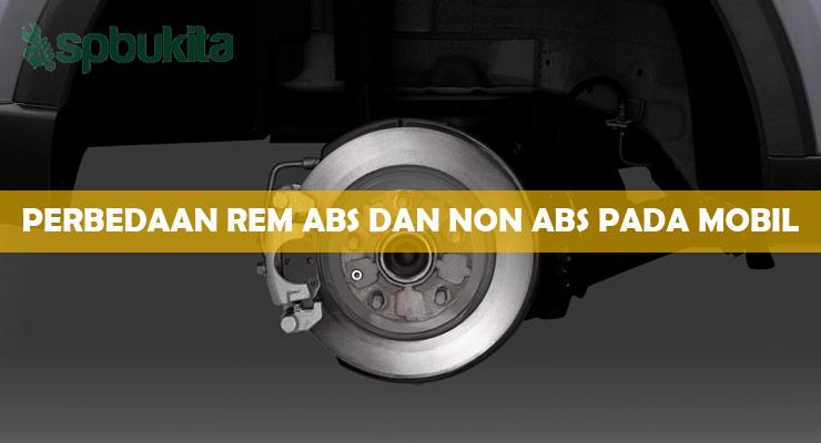 Perbedaan Rem ABS dan Non ABS Pada Mobil.