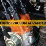 fungsi Vacuum Advancer