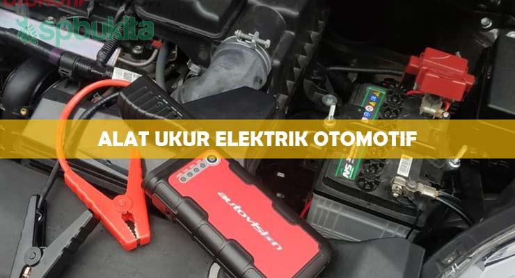 Alat Ukur Elektrik Otomotif.
