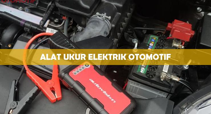 Alat Ukur Elektrik Otomotif