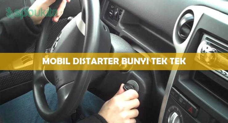 Mobil Distarter Bunyi Tek.