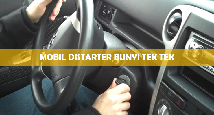Mobil Distarter Bunyi Tek