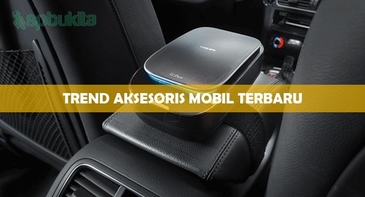Trend Aksesoris Mobil Terbaru.