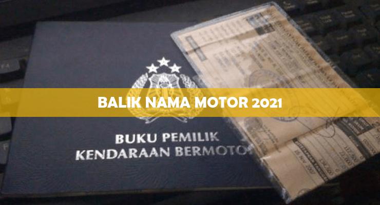 Balik Nama Motor 2021