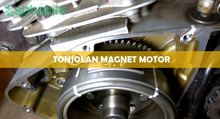 Fungsi Tonjolan Magnet Motor