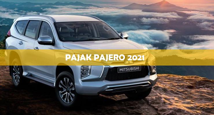 Pajak Pajero 2021 1