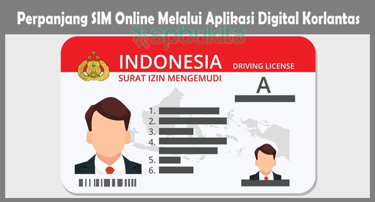 Perpanjang SIM Online Melalui Aplikasi Digital Korlantas