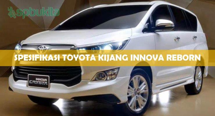 Spesifikasi Toyota Kijang Innova Reborn.