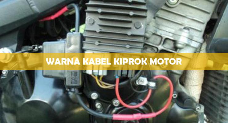 Warna Kabel Kiprok Motor