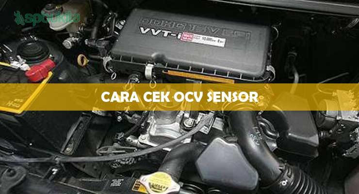 Cara Cek OCV Sensor.