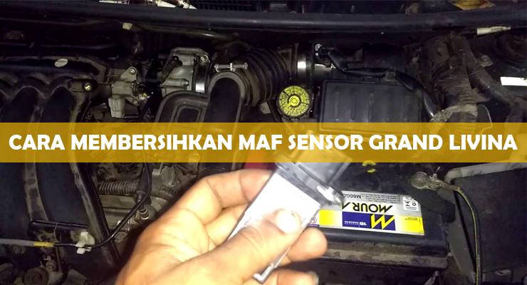 Cara Membersihkan MAF Sensor Grand Livina
