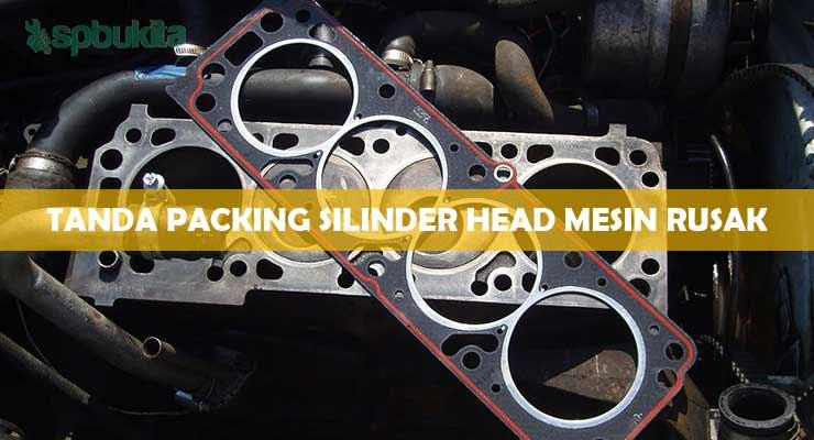 Tanda Packing Silinder Head Mesin Rusak.