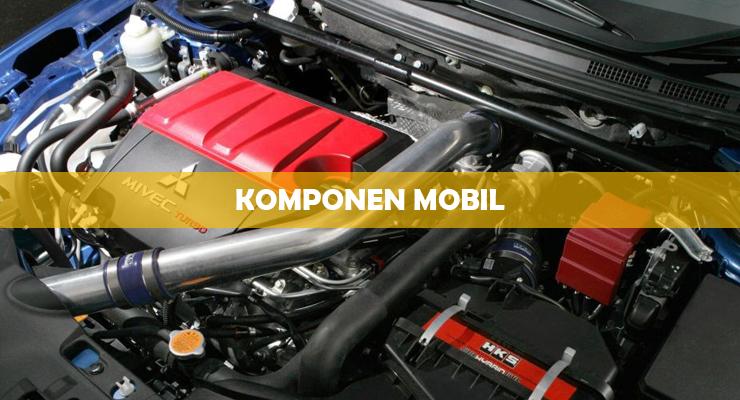 Komponen Mobil